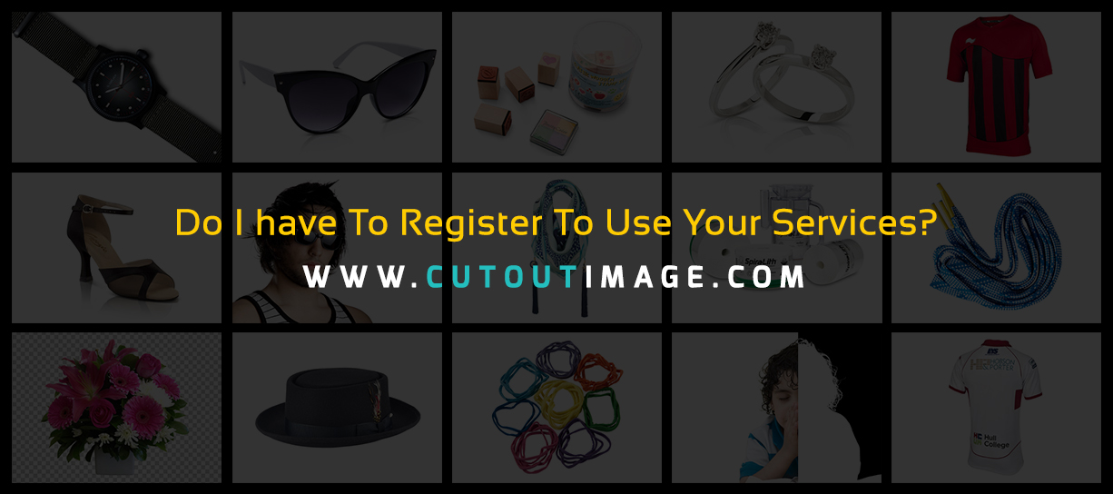 do-i-have-to-register-to-use-your-services